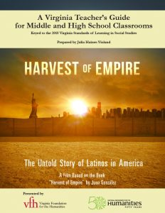 Harvest of Empire_2016 Teacher's Guide_Virginia-1