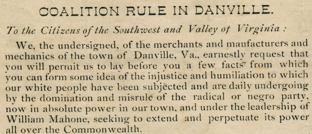 "This detail from an 1883 broadside protests the ""injustice"" of black rule in Danville. (Library of Virginia)"